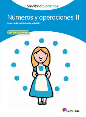 CUADERNO NÚMEROS Y OPERACIONES Nº11