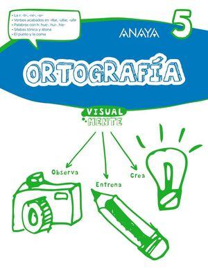 ORTOGRAFÍA 5.
