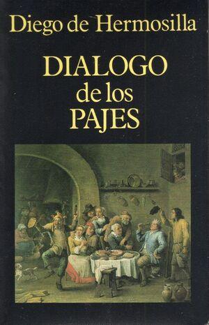 DIALOGO DE LOS PAJES VOL.0 ´ED.: J.J. FUENTE DEL PILAR´
