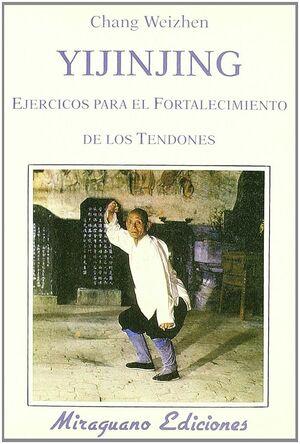 YIJINJING. EJERCICIOS PARA EL FORTALECIMIENTO DE LOS TENDONS