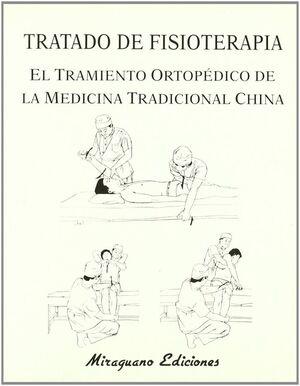 TRATADO DE FISIOTERAPIA. EL TRATAMIENTO ORTOPEDICO