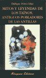 MITOS Y LEYENDAS DE LOS TAÍNOS, ANTIGUOS POBLADORES DE LAS ANTILLAS