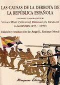 CAUSAS DE LA DERROTA DE LA REPÚBLICA ESPAÑOLA