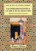 PEREGRINACIONES A LA MECA EN EL SIGLO XIX, LAS