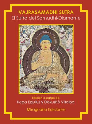 EL SUTRA DEL SAMADHI-DIAMANTE. VAJRASAMADHI SUTRA