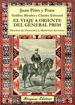 VIAJE A ORIENTE DEL GENERAL PRIM, EL