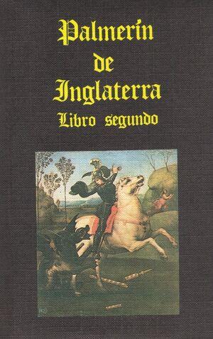 PALMERIN DE INGLATERRA. II VOL.0 ´ED.: A. BONILLA Y SAN MARTIN´