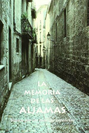 MEMORIA DE LAS ALJAMAS, LA