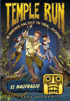 TEMPLE RUN. Nº2: EL NAUFRAGIO