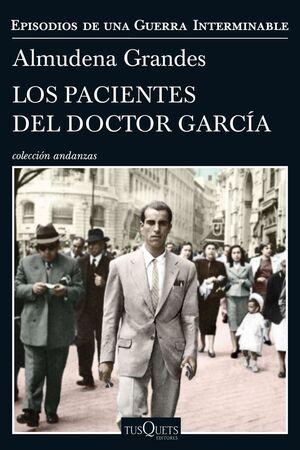 EPISODIOS DE UNA GUERRA INTERMINABLE. Nº4: LOS PACIENTES DEL DOCTOR GARCÍA