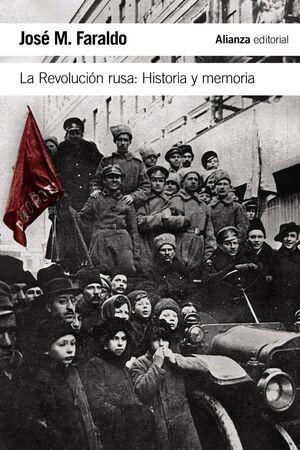 REVOLUCIÓN RUSA, LA. HISTORIA Y MEMORIA