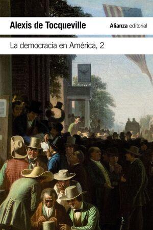 DEMOCRACIA EN AMÉRICA, LA. Nº2