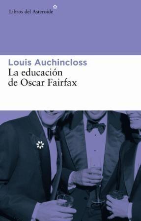 EDUCACIÓN DE OSCAR FAIRFAX, LA