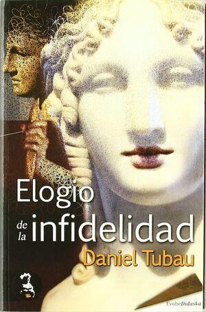 ELOGIO DE LA INFIDELIDAD