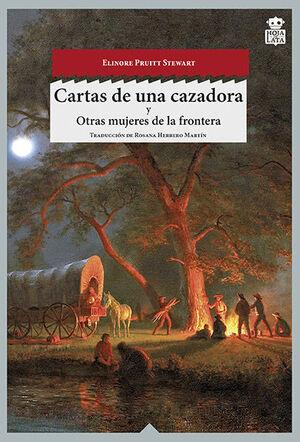 CARTAS DE UNA CAZADORA