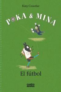 POKA & MINA: EL FÚTBOL