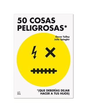 50 COSAS PELIGROSAS