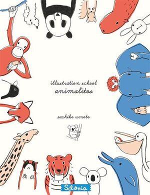 ILLUSTRATION SCHOOL. Nº1: ANIMALITOS