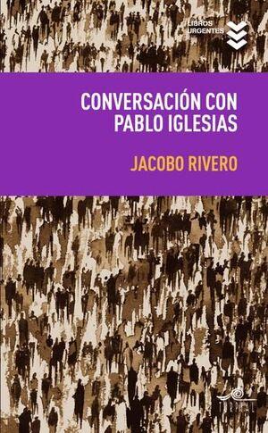 CONVERSACIÓN CON PABLO IGLESIAS