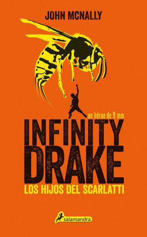 INFINITY DRAKE Nº1: LOS HIJOS DE SCARLATTI