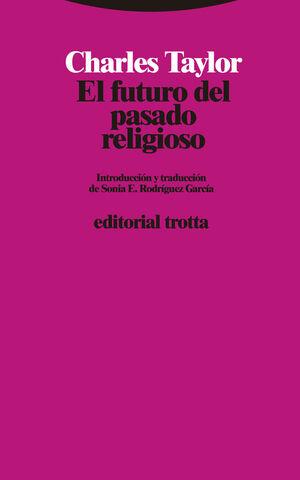 EL FUTURO DEL PASADO RELIGIOSO